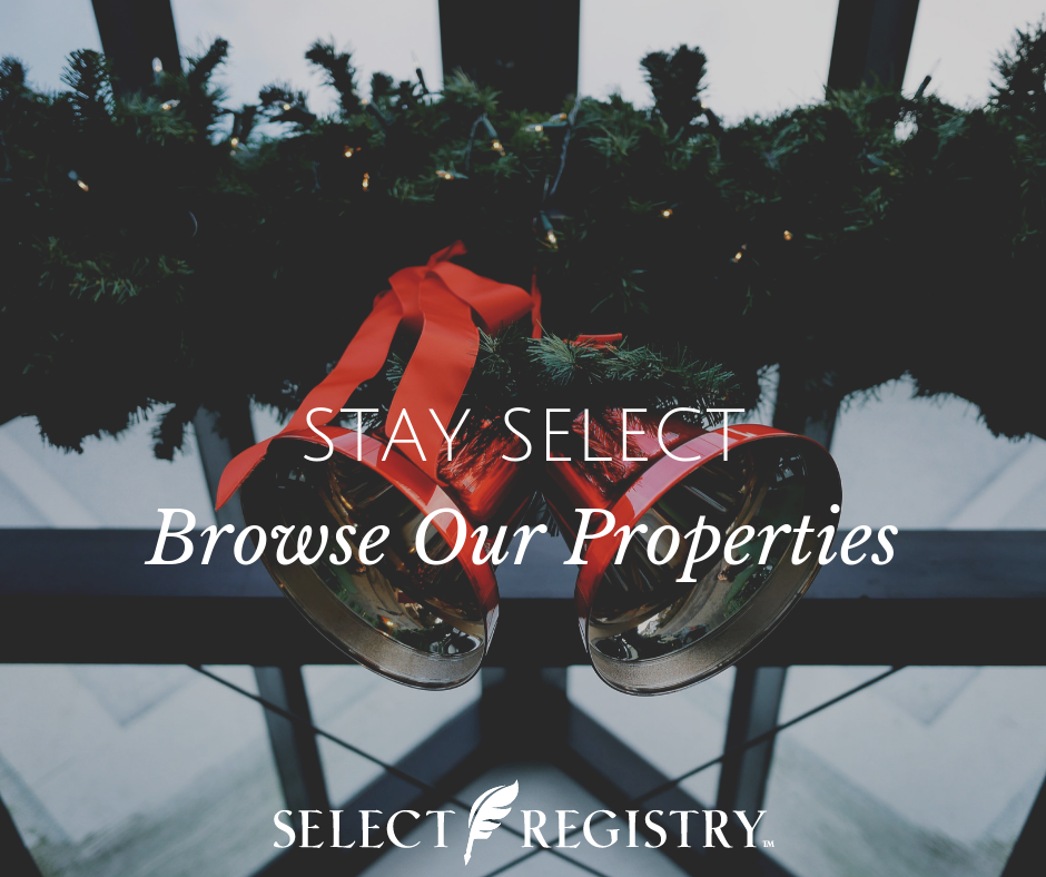 Christmas bells and red ribbon text reads stay select browse our properties.