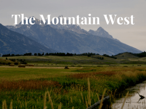 The Mountain West Beautiful Jackson Hole