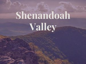 Shenandoah Valley Mountain Views